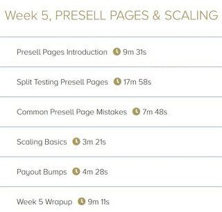 Week 5. Presell Pages & Scaling - 6 Videos